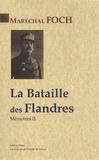 Ferdinand Foch - Mémoires - Tome 2, La Bataille des Flandres, Les armées du Nord Octobre 1914-novembre 1916.