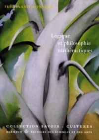 LOGIQUE ET PHILOSOPHIE MATHEMATIQUES - Ferdinand Gonseth |