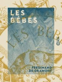 Ferdinand Gramont (de) - Les Bébés.