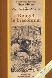 Ferdinand Hervé-Bazin - Rouget le braconnier.