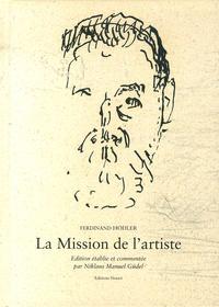 Ferdinand Hodler - La mission de l'artiste.