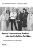 Ferdinand Karlhofer et Günter Bischof - Austria's International Position after the End of the Cold War.