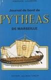 Ferdinand Lallemand - Journal de bord de Pythéas de Marseille.
