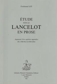 Ferdinand Lot - Etude sur le Lancelot en prose.