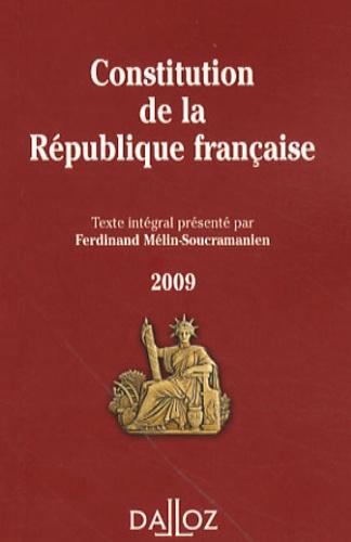 Ferdinand Mélin-Soucramanien - Constitution de la République francaise - Texte intégral de la Constitution de la Ve République.
