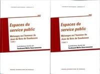 Ferdinand Mélin-Soucramanien - Espaces du service public - Mélanges en l'honneur de Jean du Bois de Gaudusson, 2 volumes.