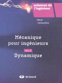 Ferdinand-P Beer et E-Russell Johnston - Mécanique pour ingénieurs - Volume 2, Dynamique.