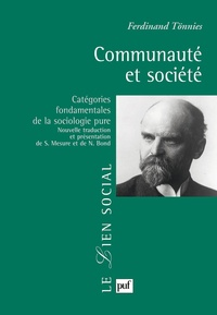 Ferdinand Tönnies - Communauté et société.