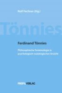 Ferdinand Tönnies - Philosophische Terminologie in psychologisch-soziologischer Ansicht.