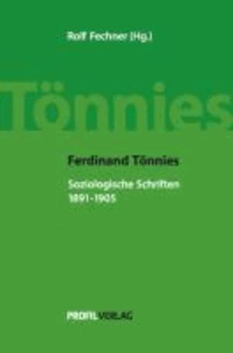 Ferdinand Tönnies - Soziologische Schriften, 1891-1905.