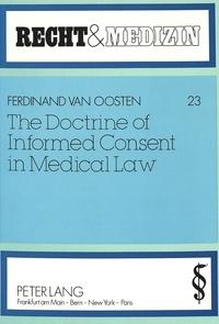 Ferdinand Van oosten - The Doctrine of Informed Consent in Medical Law.