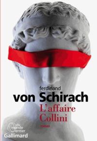 Ferdinand von Schirach - L'affaire Collini.