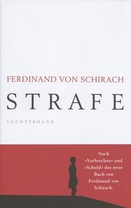 Ferdinand von Schirach - Strafe.