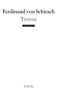 Ferdinand Von Schirach - Terreur.