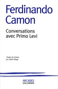 Ferdinando Camon - Conversations avec Primo Levi.
