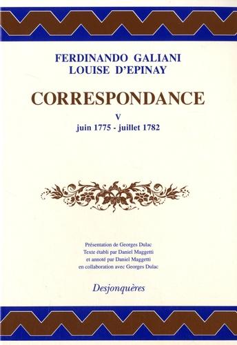 Correspondance. Tome 5, Juin 1775 - Juillet 1782
