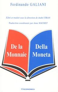 Ferdinando Galiani - De la Monnaie : Della Moneta.