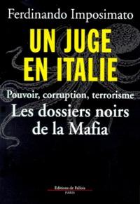 Un juge en Italie. - Les dossiers noirs de la Mafia.pdf