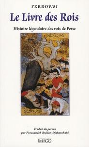 Le Livre des Rois - Histoire légendaire des rois de Perse.pdf