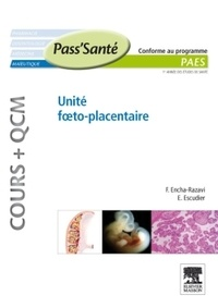 Férechté Encha-Razavi et Estelle Escudier - Unité foeto-placentaire.