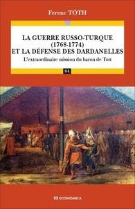 Accentsonline.fr La guerre russo-turque (1768-1774) et la défense des Dardanelles - L'extraordinaire mission du baron de Tott Image