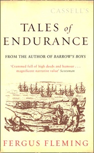 Fergus Fleming - Tales of Endurance.