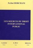 Ferhat Horchani - Les sources du droit international public.