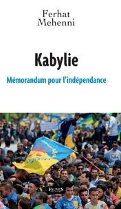 Ferhat Mehenni - Kabylie - Mémorandum pour l'indépendance.