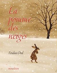 Feridun Oral - La pomme des neiges.