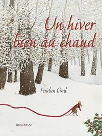 Feridun Oral - Un hiver bien au chaud !.
