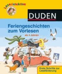 Feriengeschichten zum Vorlesen - Ab 4 Jahren.