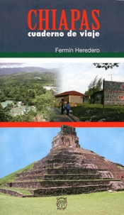 Fermin Heredero - Chiapas - Cuaderno De Viaje.