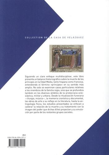 La muerte de los príncipes en la Edad Media. Balance y perspectivas historiográficas