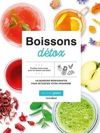 Fern Green et Caroline Hwang - Boissons détox - 140 boissons bienfaisantes pour détoxifier votre organisme.