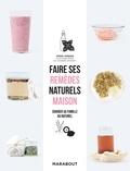 Fern Green - Faire ses remèdes naturels maison - Soigner sa famille au naturel.