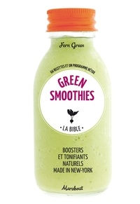 Fern Green - Green smoothies - La bible.