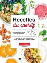 Fern Green et Molly Brown - Recettes du sportif - 140 recettes pour accompagner votre corps avant et après le sport.