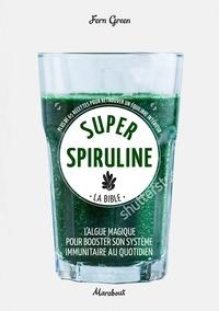 Fern Green - Super spiruline.