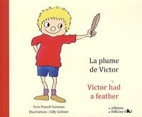 Fern Powell-Samman et Gilly Gobinet - La plume de Victor. 1 CD audio