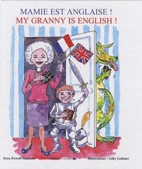 Fern Powell-Samman - Mamie est anglaise ! - Edition bilingue français-anglais.