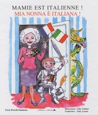 Fern Powell-Samman - Mamie est italienne ! - Edition bilingue français-italien.