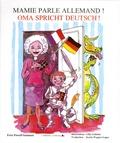 Fern Powell-Samman - Mamie parle allemand ! - Oma spricht deutsch ! Album interactif bilingue 3/7 ans.