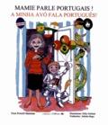Fern Powell-Samman - Mamie parle portugais ! - Edition bilingue français-portugais.