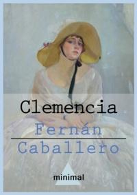 Fernan Caballero - Clemencia.