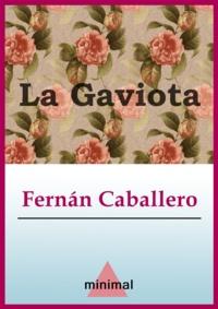 Fernan Caballero - La Gaviota.