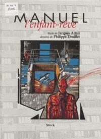 Fernand Attali et  Druillet - Manuel - L'enfant-rêve.