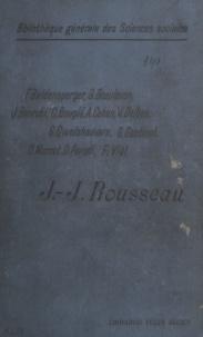 Fernand Baldensperger et Georges Beaulavon - Jean-Jacques Rousseau - Leçons faites à l'École des hautes études sociales.