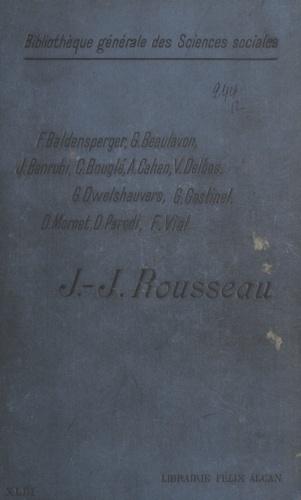 Jean-Jacques Rousseau. Leçons faites à l'École des hautes études sociales