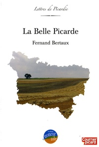 Fernand Bertaux - La Belle Picarde.