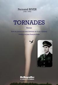 Fernand Biver - Tornades - Suivi du journal de route Itinéraire de Vichy à Londres.